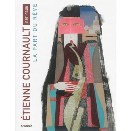 Etienne COURNAULT       :  La part du rève